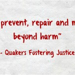 Criminal justice work of Canadian Friends Service Committee (Quakers) seeks to prevent, repair and move beyond harm.