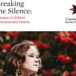 Breaking the Silence: Dialogue on Children of Incarcerated Parents