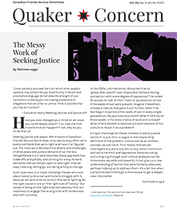 Quaker Concern is an 8 page newsletter sharing Canadian Quakers' stories of peace and justice work