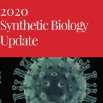 Synthetic Biology Update 2020