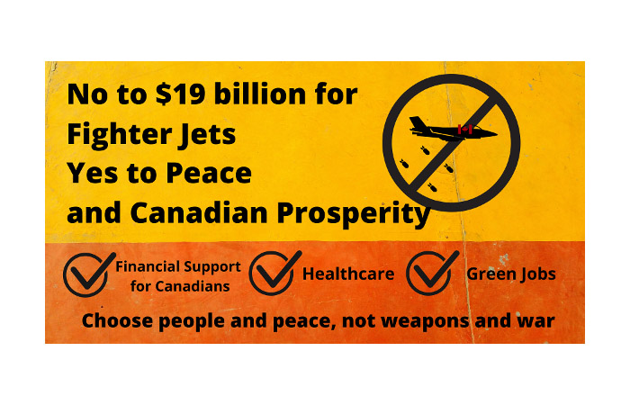 No new fighter jets, invest in Canadian prosperity